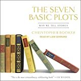 The Seven Basic Plots - Why We Tell Stories