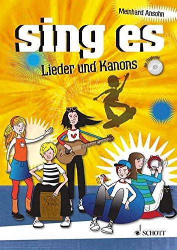 Preisvergleich Produktbild sing es: Lieder und Kanons. Liederbuch mit CD.