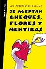 Se aceptan cheques, flores y mentiras par Cuenca