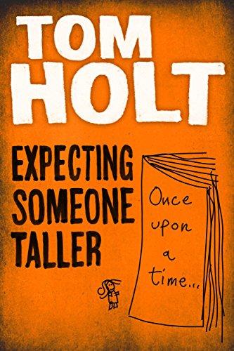 Buchseite und Rezensionen zu 'Expecting Someone Taller (English Edition)' von Tom Holt
