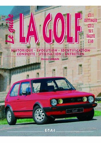 La Golf GTI 1/Oettinger/GTI 2/16S/Rallye/G60