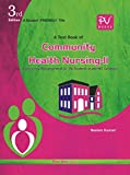 TEXTBOOK OF COMMUNITY HEALTH NURSING II (B.SC(N) 4TH YEAR