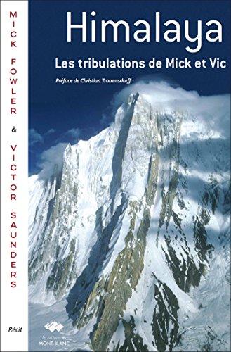 Les tribulations de Mick et Vic en Himalaya
