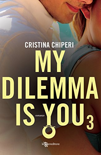 Resultado de imagen para My dilemma is you (tercera parte)