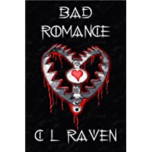 Bad Romance (Romance is Dead Book 2)