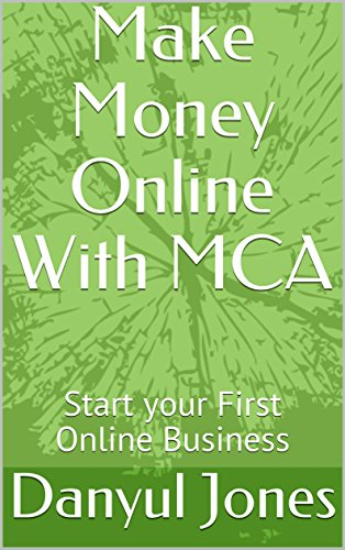 make-money-online-with-mca-start-your-first-online-business-english-edition