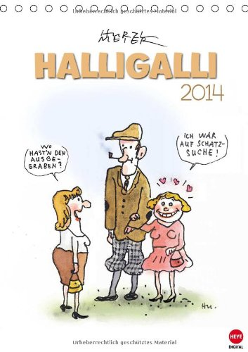 HALLIGALLI - der fröhliche Posterkalender (Tischkalender 2014 DIN A5 hoch): Ausgelassene Cartoons...