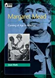 Margaret Mead: Coming of Age in America (Oxford Portraits in Science) (English Edition)