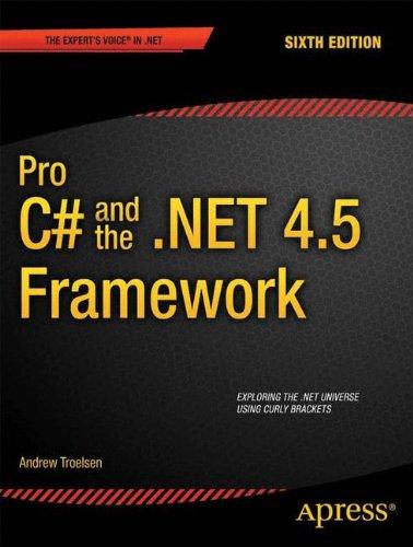 Pro C# 5.0 and the .NET 4.5 Framework (Professional Apress)