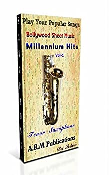 TENOR SAX VOL 1 BOLLYWOOD MILLENNIUM HITS by [S, RAJ BALAN]