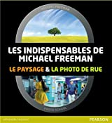 Coffret Les Indispensables de Michael Freeman: Le paysage et la photo de rue