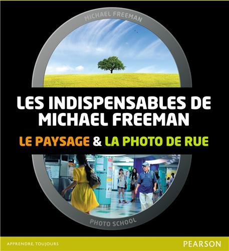 Coffret Les Indispensables de Michael Freeman: Le paysage et la photo de rue par Michael Freeman