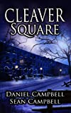 Cleaver Square by Sean Campbell, Daniel Campbell