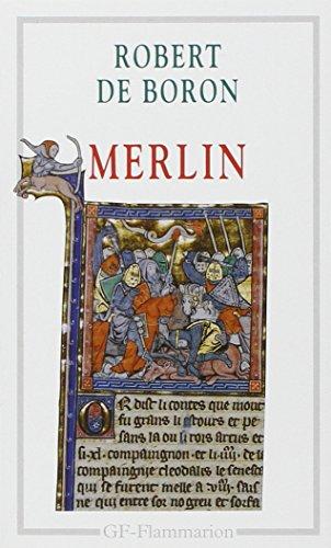Merlin : Roman du XIIIe siècle