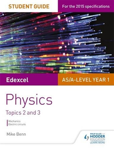 Edexcel AS/A Level Physics Student Guide: Topics 2 and 3 (Edexcel Student Guide)