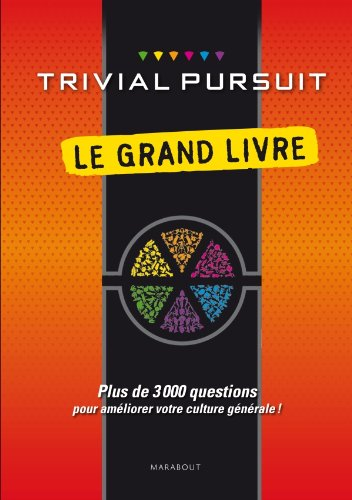 Le Grand Livre Trivial Pursuit