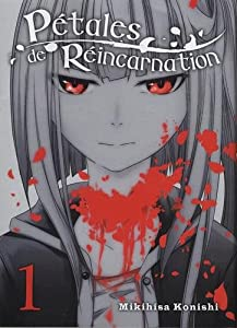 Pétales de Réincarnation Edition simple Tome 1