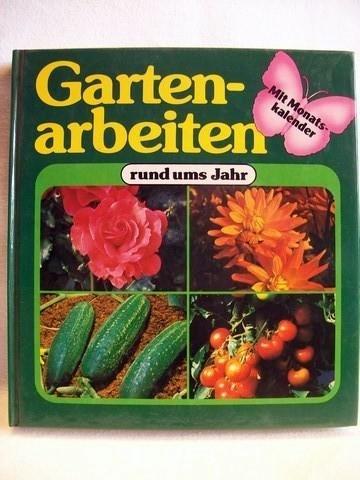 Gartenarbeiten rund ums Jahr