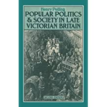 Popular Politics and Society in Late Victorian Britain
