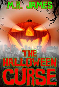 The Halloween Curse (BOO! #1) by [James, M.R.]
