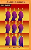 House Mother Normal: A Geriatric Comedy