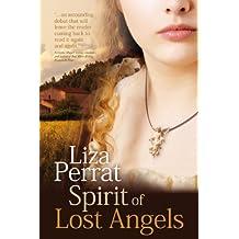 Spirit of Lost Angels: 18th Century French Revolution Novel (The Bone Angel Trilogy Book 1)