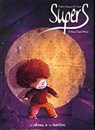 Supers, tome 3 : Home sweet home par  Dawid