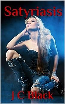 SATYRIASIS (The Nympho Series Book 2) (English Edition) di [Black, J C]