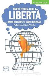 Breve storia della libertà (Mercato, Diritto e Libertà)