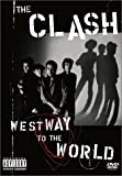 The Clash : Westway To The World