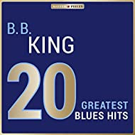 Masterpieces Presents B. B. King: 20 Greatest Blues Hits