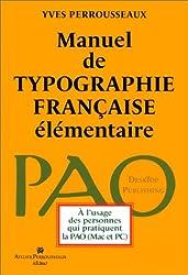 Manuel de typographie française élémentaire, 5ème édition