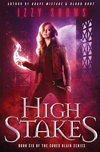 High Stakes: Volume 6 (Codex Blair)