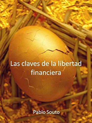 Las claves de la libertad financiera