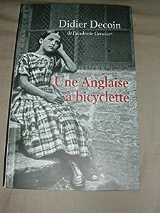 vignette de 'Une Anglaise à bicyclette (Didier Decoin)'