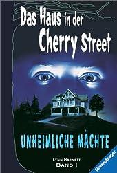 Umheimliche Mächte (Das Haus in der Cherry Street)