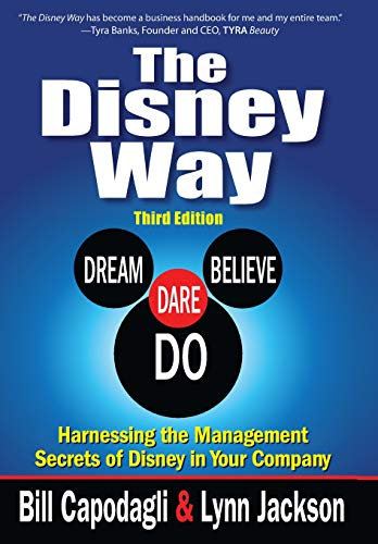 The Disney Way: Harnessing the Management Secrets of Disney in Your Company (Disney-management)
