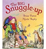 TheBig Snuggle-up by Patten, Brian ( Author ) ON Oct-06-2011, Hardback