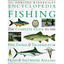 The Dorling Kindersley Encyclopedia of Fishing (Wood, Ian ed)