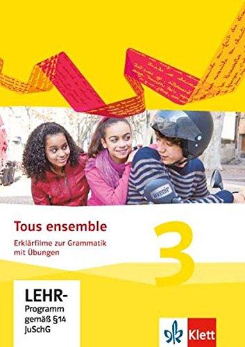 Tous ensemble 3. Erklärfilme und Grammatikübungen CD-ROM