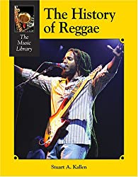 The History of Reggae (Music Library (Lucent))