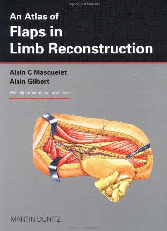 An Atlas of Flaps in Limb Reconstruction