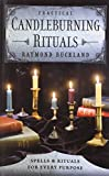 Practical Candle Burning: Spells and Rituals for Every Purpose (Llewellyn's Practical Magick)