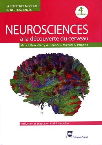 Neurosciences: A la découverte du cerveau.