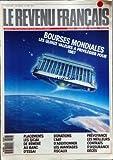 REVENU FRANCAIS (LE) [No 196] du 01/02/1987 - BOURSES MONDIALES - PLACEMENTS - LES SICAV DE REMERE - DONATONS - L'ART D'ADDITIONNER LES AVANTAGES FISCAUX - PREVOYANCE - LES MEILLEURS CONTRATS D'ASSURANCE DECES...