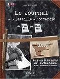 Journal de la Bataille de Normandie. Du 1er juin 1944 au 29 août 1944. Bilingue français/anglais