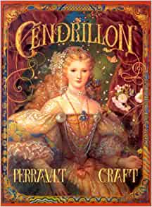 Amazon.fr - Cendrillon - Charles Perrault, Kinuko Y. Craft - Livres
