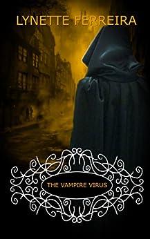 The Vampire Virus (The Vampire Pirate Saga Book 3) by [Ferreira, Lynette]