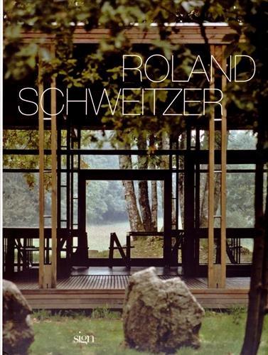 Roland Schweitzer : Un parcours d'architecte