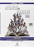 Mondi di parole. Con e-book. Con espansione online. Con DVD. Per le Scuole superiori: 2